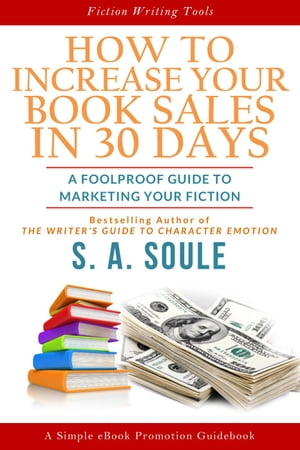 How to Increase Your Book Sales in 30 Days Fiction Writing Tools,  #7