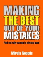 Making The Best Out Of Your Mistakes by Blanche Saraan