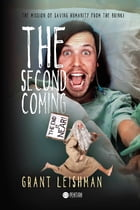 The Second Coming by Grant Leishman