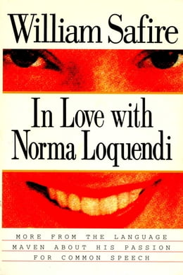 Book In Love with Norma Loquendi by William Safire