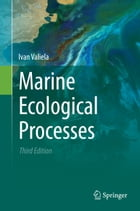 Marine Ecological Processes by Ivan Valiela
