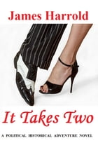 It Takes Two... by James Harrold
