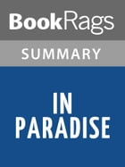 In Paradise by Peter Matthiessen l Summary & Study Guide by BookRags