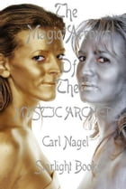 The Magic Arrows of the Mystic Archers By Carl Nagel Starlight Books by Carl Nagel