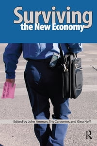 Surviving the New Economy