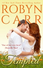 Tempted by Robyn Carr