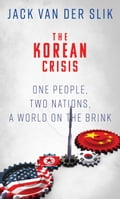 The Korean Crisis: One People, Two Nations, A World On The Brink 43dfa41e-e7b0-4089-bb85-350e3078f0fb