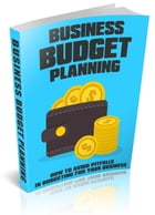 Business Budget Planning by Anonymous
