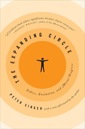 The Expanding Circle Ethics,  Evolution,  and Moral Progress