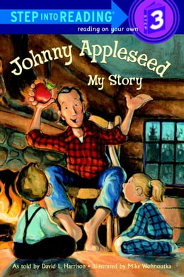 Book Johnny Appleseed: My Story by David L. Harrison