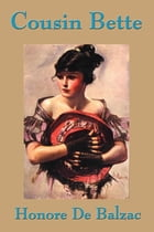 Cousin Bette by Honore Balzac