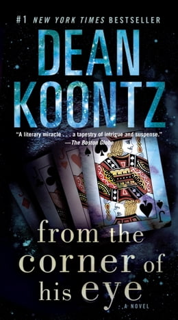 Book From the Corner of His Eye: A Novel by Dean Koontz