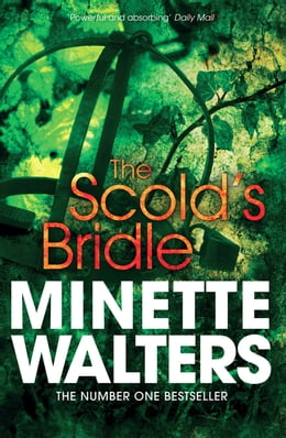 Book The Scold's Bridle by Minette Walters