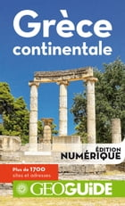 GEOguide Grèce continentale by Collectif Gallimard Loisirs