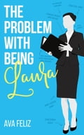 9786214201860 - Ava Feliz: The Problem with Being Laura - Book