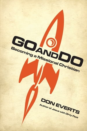 Go and Do by Don Everts