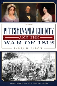 Pittsylvania County and the War of 1812