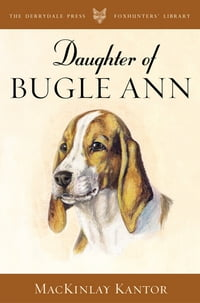 Daughter of Bugle Ann