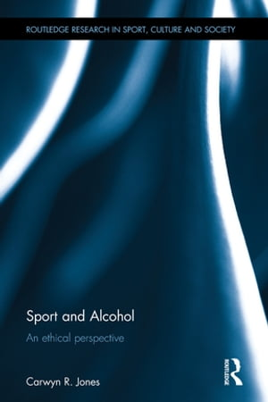 Sport and Alcohol An ethical perspective