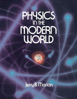 Book Physics in the Modern World by Marion, Jerry