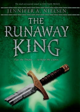Book The Runaway King: Book 2 of the Ascendance Trilogy by Jennifer A. Nielsen