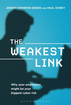 The Weakest Link Why Your Employees Might Be Your Biggest Cyber Risk