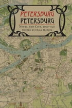 Petersburg: Novel and City, 1900-1921