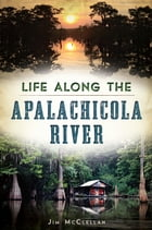 Life Along the Apalachicola River