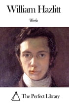Works of William Hazlitt