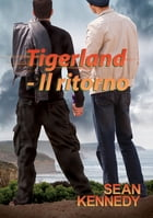 Tigerland - Il ritorno by Sarah May