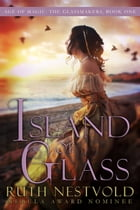 Island of Glass by Ruth Nestvold