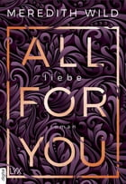 All for You - Liebe by Meredith Wild