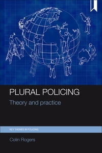 Plural policing: Theory and practice