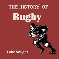 The History of Rugby
