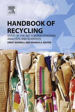 Handbook of Recycling State-of-the-art for Practitioners,  Analysts,  and Scientists