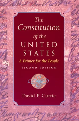 The Constitution of the United States A Primer for the People