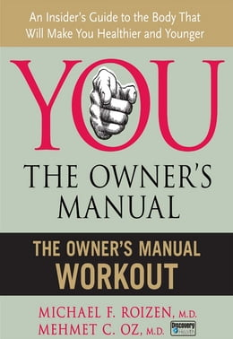 Book The Owner's Manual Workout by Michael F. Roizen