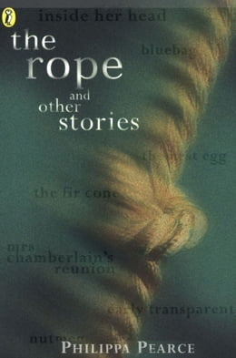 Book The Rope and Other Stories by Philippa Pearce
