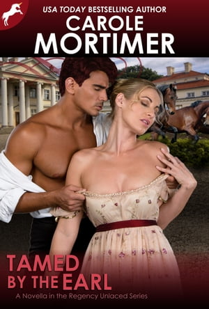Tamed by the Earl (Regency Unlaced 9)