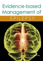Evidence-based Management of Epilepsy