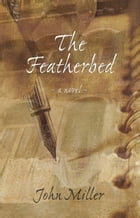 The Featherbed by John Miller