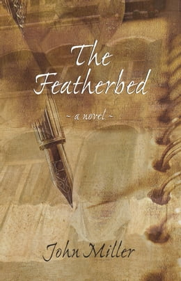 Book The Featherbed by John Miller