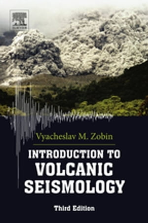 Introduction to Volcanic Seismology