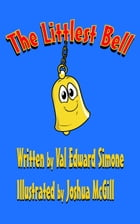 The Littlest Bell by Val Edward Simone