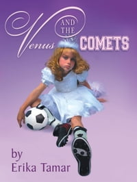 Venus and the Comets