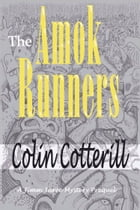 The Amok Runners by Colin Cotterill