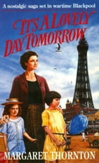 It's a Lovely Day Tomorrow by Margaret Thornton