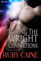 Making the Wright Connections by Ruby Caine