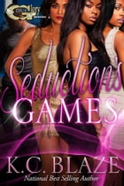 SEDUCTION'S GAME by K.C. Blaaze