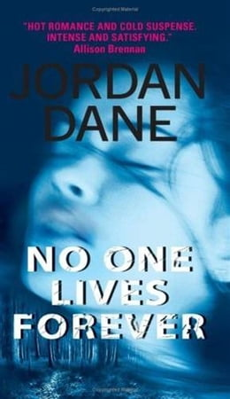 Book No One Lives Forever by Jordan Dane